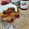 Chocolate Cherry Brioche - Stuffed French Toast